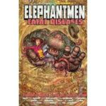 Elephantmen: Fatal Diseases Vol. 2 (graphic novel review).