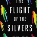 The Flight Of The Silvers by Daniel Price (book review).