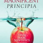 Magnificent Principia: Exploring Isaac Newton's Masterpiece by Colin Pask (book review).