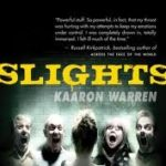 Slights by Kaaron Warren (book review).