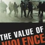 The Value Of Violence by Benjamin Ginsberg (book review).