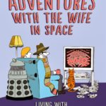 Adventures With The Wife In Space by Neil Perryman (book review).