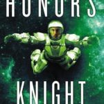 Honor's Knight by Rachel Bach (book review).