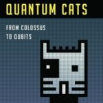 Computing With Quantum Cats by John Gribbin (book review).