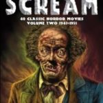 Silver Scream: 40 Classic Horror Movies: Volume Two 1941-1951 by Steven Warren Hill (book review).