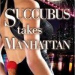 Succubus Takes Manhattan (book 2) by Nina Harper (book review).