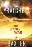 The Long War (The Long Earth Cycle book 2) by Terry Pratchett & Stephen Baxter (book review).