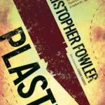 Plastic by Christopher Fowler (book review)
