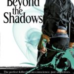 Beyond The Shadows (The Night Angel Trilogy book 3) by Brent Weeks (book review).