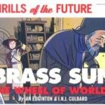 Brass Sun: The Wheel Of Worlds mini-series # 1 by Ian Edginton and I.N.J. Culbard (comic review).