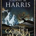 The Gospel Of Loki by Joanne M. Harris (book review).