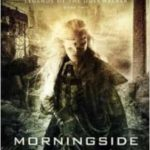 Morningside Fall (Legends Of The Dustwalker # 2) by Jay Posey (book review).
