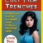 Tales From The Cult Film Trenches by Louis Paul (book review).