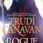 The Rogue (The Traitor Spy Trilogy book 2) by Trudi Canavan (book review).
