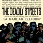 The Deadly Streets by Harlan Ellison (book review).