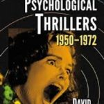 Hammer Films' Psychological Thrillers 1950-1972 by David Huckvale (book review).