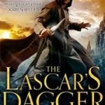 The Lascar's Dagger (The Forsaken Lands book 1) by Glenda Larke (book review).