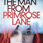 The Man From Primrose Lane by James Renner (book review).