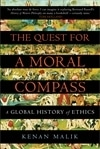The Quest For A Moral Compass: A Global History Of Ethics by Kenan Malik (book review).