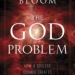 The God Problem by Howard Bloom (book review).