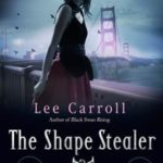 The Shape Stealer (Black Swan Rising book 3) by Lee Carroll (book review).