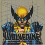 The World According To Wolverine by Matthew K. Manning and Stephen Mooney (book review).