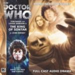 Doctor Who: King Of Sontar (The Fourth Doctor Series) by John Dorney (CD review).