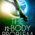 The n-Body Problem by Tony Burgess (book review).