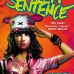 Death Sentence by Monty Nero and Mike Dowling (book review).