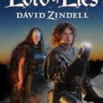 Lord Of Lies (The Lightstone book 3) by David Zindell (book review).