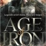 Age Of Iron (Age Of Iron book 1) by Angus Watson (book review).