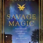 Savage Magic (book 3) by Lloyd Shepherd (book review).