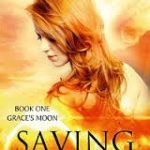 Saving Grace (Grace's Moon # 1) by Merry Farmer (book review).