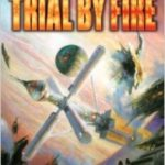 Trial By Fire (Tales Of The Terran Republic book 2) by Charles E. Gannon (book review).