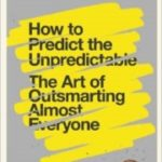 How To Predict The Unpredictable by William Poundstone (book review).