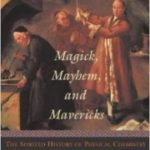 Magick, Mayhem And Mavericks by Cathy Cobb (book review).