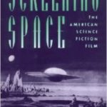 Screening Space by Vivian Sobchack (book review).