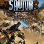 The Savior (Raj Whitehall #10) by Tony Daniel and David Drake (book review).