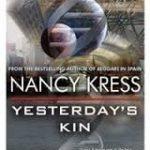 Yesterday's Kin by Nancy Kress (book review).