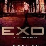 Exo (A Jumper novel book 3) by Steven Gould (book review).