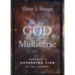 God And The Multiverse by Victor J. Stenger (book review).