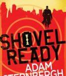 Shovel Ready (Spademan #1) by Adam Sternbergh (book review).