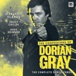 The Confessions Of Dorian Gray Series Three (CD review).