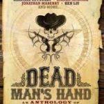 Dead Man's Hand edited by John Joseph Adams