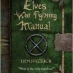 Elves War Fighting Manual by Den Patrick (book review).
