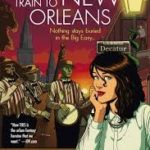 Ghost Train To New Orleans by Mur Lafferty (book review).
