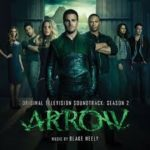 Arrow Season 2 Soundtrack by Blake Neely (CD review).