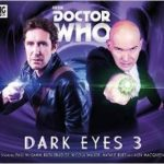 Doctor Who: Dark Eyes 3 by Matt Fitton (CD review).