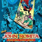 John Romita…And All That Jazz! by Roy Thomas and Jim Amash (book review).