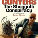 The Shoggoth Conspiracy (The Harrison Peel Omnibus Book 1) by  (ebook review).
